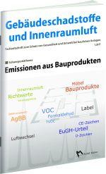 Cover der Schriftenreihe Gebäudeschadstoffe und Innenraumluft, Ausgabe Emissionen aus Bauprodukten