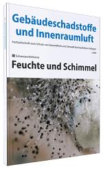 Cover der Schriftenreihe Gebäudeschadstoffe und Innenraumluft, Band 4 Feuchte und Schimmel